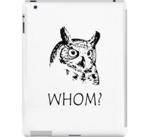 Hoo who whom grammar owl geek funny nerd iPad Case/Skin