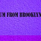 UM FROM BROOKLYN by KENDALL EUTEMEY