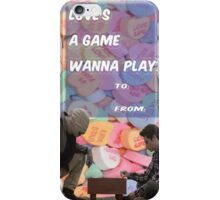 Love's a Game [Wanna Play?] iPhone Case/Skin