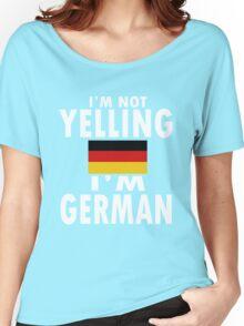 Im not yelling im german geek funny nerd Women's Relaxed Fit T-Shirt