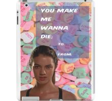 You Make Me Wanna Die iPad Case/Skin