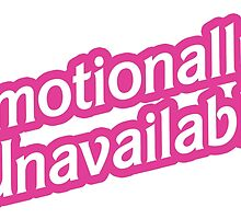 Emotionally Unavailable 2 by vantasticdesign