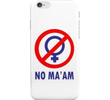 No maam geek funny nerd iPhone Case/Skin
