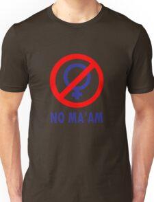 No maam geek funny nerd Unisex T-Shirt