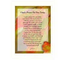 I Said a Prayer For You Today - Inspirational Art Print