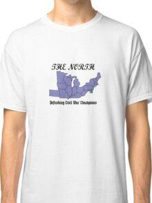 The north defending civil war champions geek funny nerd Classic T-Shirt