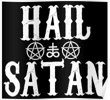Hail Satan - 666 - Cross - Pentagram Poster