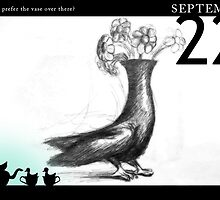 September 22nd - Do you prefer the vase over there? by 365 Notepads -  School of Faces
