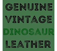 Dinosaur Leather Photographic Print
