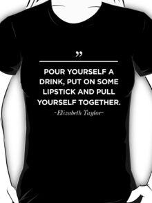 Elizabeth Taylor Inspirational Quote T-Shirt