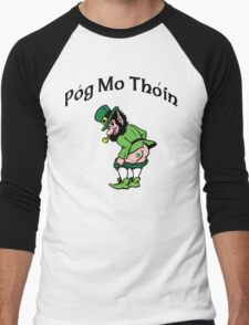 "Irish ""Pog Mo Thoin"" Kiss My A...  Men's Baseball ¾ T-Shirt"