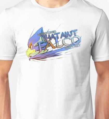 That ain't Falco! Unisex T-Shirt