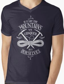 it is not the mountains we conquer Mens V-Neck T-Shirt