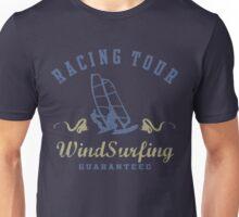 Racing Tour Windsurfing Guaranteed Unisex T-Shirt