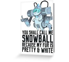 Snowball - Rick and Morty Greeting Card