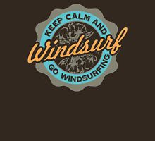 Keep Calm And Go Windsurfing Unisex T-Shirt