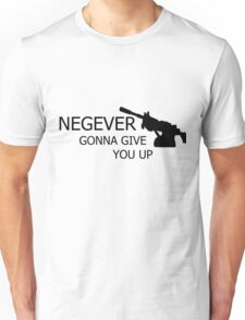 NEGEVer gonna give you up Unisex T-Shirt