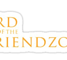 Lord of the Friendzone #2 Sticker