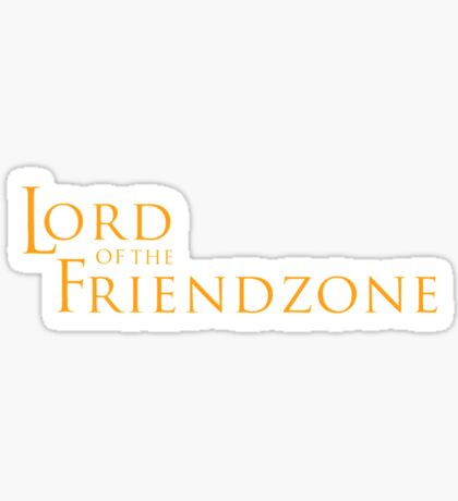 Lord of the Friendzone #2 Sticker