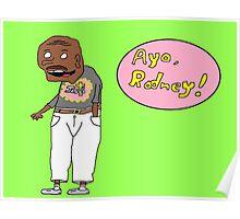 Ayo, Rodney! Poster