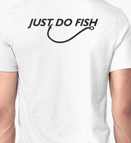 JUST DO FISH Unisex T-Shirt