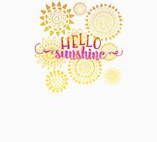 Hello Sunshine Unisex T-Shirt