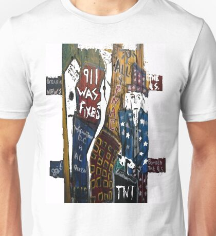 9-11 WAS FIXED WOOD SUPPORTS Unisex T-Shirt