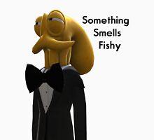 Octodad - Something Smells Fishy Unisex T-Shirt