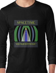 Visit Spacetime - Where Thrilling Adventures Await Long Sleeve T-Shirt