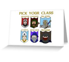 Pick Your Character Class Greeting Card