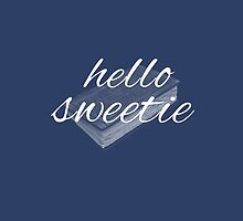 hello sweetie by mickiemouse