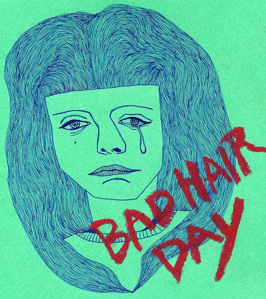 BAD HAIR DAY by iwantajuicer