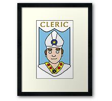 Cassius the Cleric Framed Print