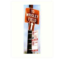 this way to wrigley field Art Print