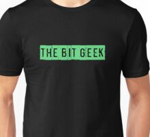 Be a Bit Geek too! Unisex T-Shirt