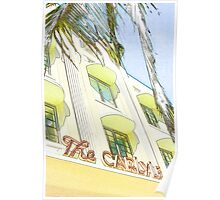 the carlyle hotel, south beach, florida Poster