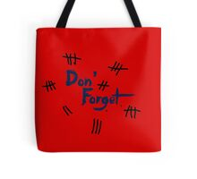 Doctor Who: DON'T FORGET Tote Bag