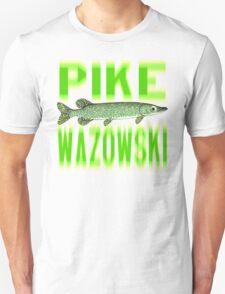 PIKE WAZOWSKI Unisex T-Shirt