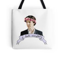 Sherlock Holmes - I hate everything Tote Bag