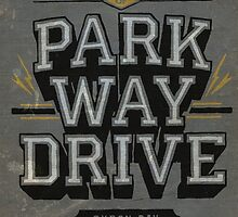 PARKWAY DRIVE by mrtheBESTintime