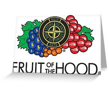 Fruit of the hood Greeting Card