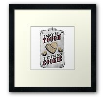 Tough Cookie Framed Print