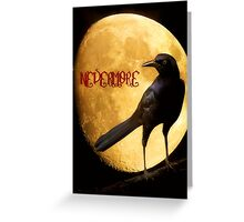 Quoth the Raven... Greeting Card