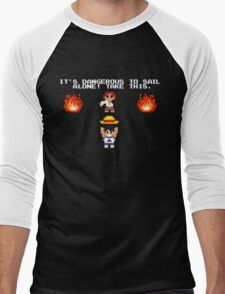 It's Dangerous to Sail Alone! Men's Baseball ¾ T-Shirt
