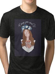 We Were Born To Die [ Ipod / Iphone / Ipad / Print ] Tri-blend T-Shirt