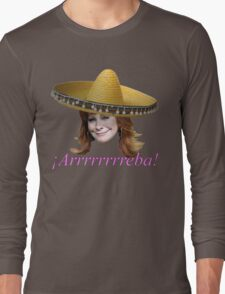 ¡Arrrrrrreba! Long Sleeve T-Shirt