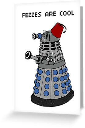 Dalek doctor who fez's are cool POSTER by Scott Barker