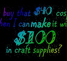 Why Buy...When you can MAKE? by sjdesigns