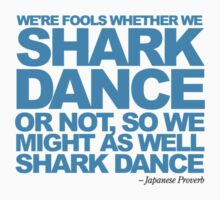 Dancing Sharks - We're fools... Kids Clothes