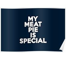 My meat pie is special Poster